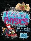Fizzing Physics: Fantastic Hands-On Activities by Steve Parker (Paperback / softback, 2016)