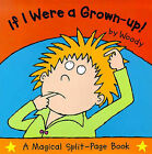 If I Were a Grown-up! by Woody (Hardback, 1999)