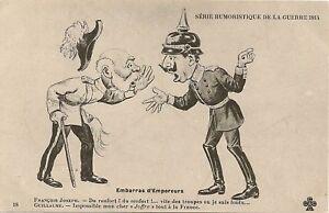 Cp Fantaisie Humour Embarras D Empereur Guerre 1914 Ebay