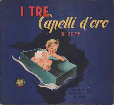 L127-I TRE CAPELLI D'ORO GRIMM G.CONTE SEI TAVOLE A RILIEVO ILL. DI ORSI 1940-50