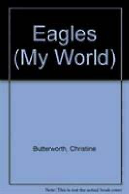 Eagles by Butterworth, Christine, Bailey, Donna-ExLibrary