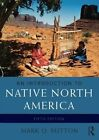 an Introduction to Native North America by Q Mark Sutton 9780133814095