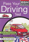 Pass Your Driving Test by British School of Motoring (Hardback, 2000)