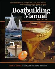 Boatbuilding Manual by Carl Cramer and Robert M. Steward (2010, Hardcover)