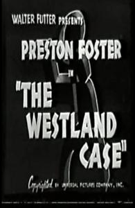 THE WESTLAND CASE 1937 PRESTON FOSTER, CAROL HUGHES fre