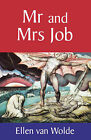 Mr.and Mrs. Job by Ellen van Wolde (Paperback, 1997)