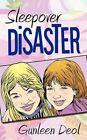 Sleepover Disaster 9781452065595 by Gunleen Deol Paperback