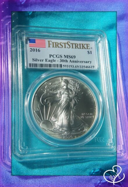 2016 $1 American Silver Eagle First Strike - PCGS MS69 - 30th Anniversary Label