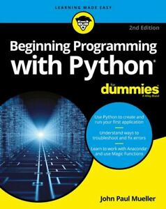 Beginning Programming With Python For Dummies Fast Delivery P D F 9781118891476 Ebay