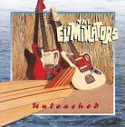 Unleashed by The Eliminators (CD, Feb-1999, Eliminator Records)
