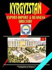 Kyrgyzstan Export-Import and Business Directory by International Business Publications, USA (Paperback / softback, 2005)