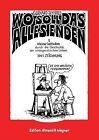 Wo Soll Das Alles Enden by Gerhard Seyfried (Paperback / softback, 2014)