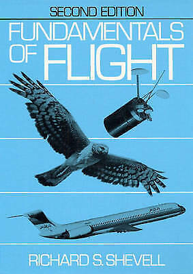 Fundamentals of Flight second edition hardcover by Shevell