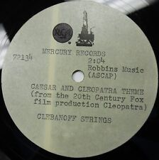 "CLEBANOFF STRINGS Antony And Cleopatra Theme RARE Reference ACETATE 45rpm 7"" 12"""