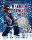 Breaking Stalin's Nose by Eugene Yelchin (Hardback)