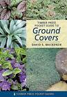 Timber Press Pocket Guide to Ground Covers by David S. Mackenzie (Paperback, 2006)