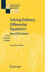 Solving Ordinary Differential Equations I: Nonstiff Problems by Ernst Hairer (En