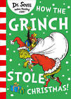 How the Grinch Stole Christmas! by Dr. Seuss (Paperback, 2016)