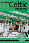 Official Celtic FC Annual: 2009 by Grange Communications Ltd (Hardback, 2008)