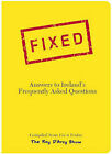 Fixed: Answers to Ireland's Frequently Asked Questions by Ray D'Arcy (Paperback, 2003)