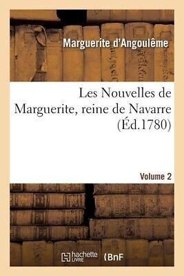 Contes et nouvelles de Marguerite de Valois, reine de Navarre. Tome 2 - Marguerite d'Angoulême
