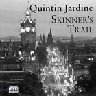 Skinner's Trail by Quintin Jardine (CD-Audio, 2013)