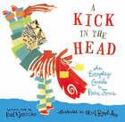 Kick In The Head by Walker Books Ltd (Hardback, 2005)