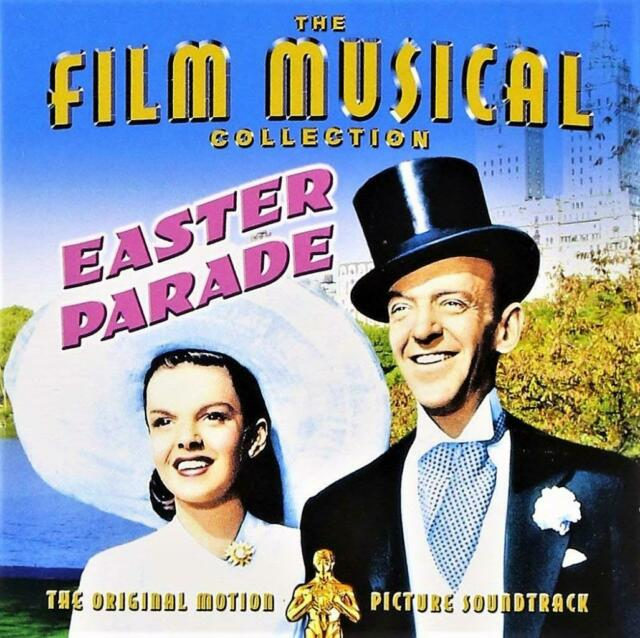 EASTER PARADE - ORIGINAL FILM SOUNDTRACK - FRED ASTAIRE - JUDY GARLAND (NEW CD)