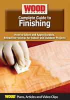 Wood Magazine Complete Guide To Finishing (plans, Articles, & Video Clips) Dvd