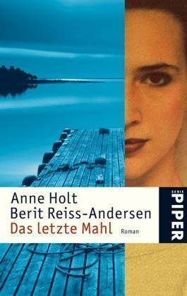 1 von 1 - Das letzte Mahl / Hanne Wilhelmsen Bd. 6 von Berit Reiss-Andersen und Anne Holt