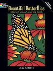 Beautiful Butterflies Stained Glass Coloring Book by Albert G. Smith (Paperback, 2003)