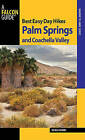 Best Easy Day Hikes Palm Springs and Coachella Valley by Bruce Grubbs (Paperback, 2010)