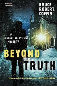 Beyond-the-Truth-Paperback-by-Coffin-Bruce-Robert-Like-New-Used-Free-ship