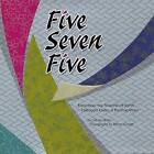 Five Seven Five: Exploring the Seasons of Japan Through Haiku & Photography by Celeste Heiter (Hardback, 2005)