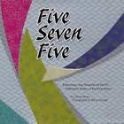 Five Seven Five: Exploring the Seasons of Japan Through Haiku & Photography by Celeste Heiter (Hardback, 2005)