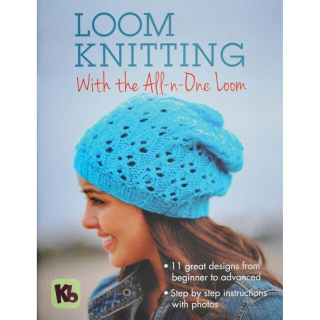 Kb Loom Knitting With The All N One Loom Knitting Board Book 11