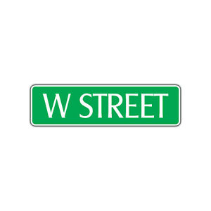 W Street Name Letter Aluminum Metal Novelty Street Sign Wall Decor