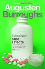 Good, Possible Side Effects: True Stories, Burroughs, Augusten, Book