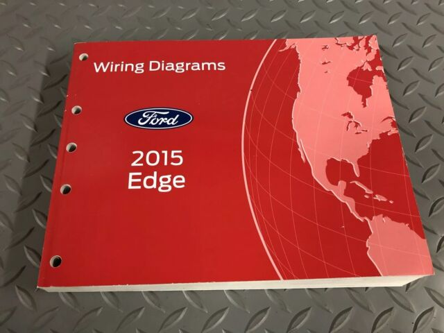 2015 Ford Edge Electrical Wiring Diagram Manual Ewd Guide Service Manual