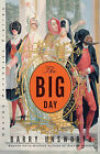 The Big Day by Barry Unsworth (Paperback, 2002)