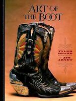 Art of the Boot by Tyler Beard (1999, Hardcover)