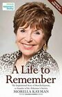 A Life to Remember: The Life Story of Morella Kayman, Co-founder of the Alzheimer's Society by Morella Kayman (Hardback, 2014)