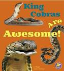 King Cobras Are Awesome! by Megan C Peterson (Paperback / softback, 2015)