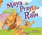 Maya Prays for Rain by Susan Tarcov (Hardback, 2016)