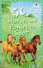 50 Horses And Ponies To Spot Usborne Spotter's Cards by Sarah Kahn (Novelty book, 2008)