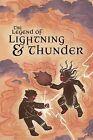 The Legend of Lightning & Thunder by Paula Ikuutaq Rumbolt (Hardback, 2013)