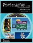 Manual on Uniform Traffic Control for Streets and Highways (Includes Changes 1 and 2 Dated May 2012) by Federal Highway Administration, U S Department of Transportation (Paperback / softback, 2012)