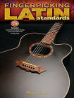 Fingerpicking Latin Standards: 15 Songs Arranged for Solo Guitar in Standard Notation & Tablature by Hal Leonard Publishing Corporation (Paperback / softback, 2010)