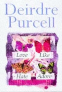Good-Love-Like-Hate-Adore-Purcell-Deirdre-Book