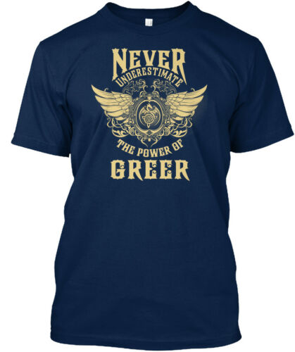 Greer nom ne sous-Estimez jamais-The Power of Standard Unisexe T-Shirt